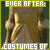 Ever After : Costumes: