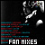 Fan Mixes: