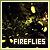 Fireflies: